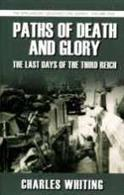 A moving account by an active soldier in World War II of the last days of the Third Reich and the struggle for the final march on Berlin, supported by many archive photographs. Author: Charles Whiting. Publisher: Spellmount. Paperback. 240pp. 12cm by 20cm. ISBN-13: 9781862274020