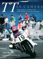 A photographic celebration of the world's greatest motorcycle road races.<br>Author: Don Morley<br>Publisher: Haynes<br>Hardback. 240pp. 24cm by 29cm.