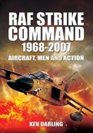 A look at the operations that took place during Strike Command existence, the aircraft they flew and the men who flew them.Author: Kev DarlingPublisher: Pen & SwordHardback. 296pp. 16cm by 24cm.