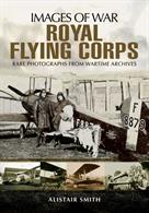 Rare photographs from the Wartime Archive from three different Royal Flying Corps albums, a unique insight into wartime experiences.Author: Alistair SmithPublisher: Pen & SwordPaperback. 134pp. 19cm by 24cm.