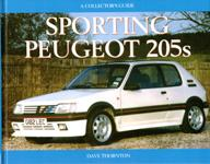 "A collector's guide providing a compelling history of<font color=""#ff0000""> Peugeot's</font> sporting 205's.<br>Author: Dave Thornton<br>Publisher: MRP<br>Hardback. 128pp. 24cm by 19cm."