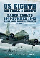 Covering the period of 1941-the summer of 1943, this book uses narrative accounts and new insights to catalogue the dramatic actions of bomber crews of the newly created Eight Air Force. Author: martin W. Bowman Publisher: Pen & Sword Hardback. 208pp. 16cm by 24cm.