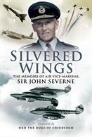 The memoirs of Air Vice-Marshal Sir John Severne.Frome winning the King's Cup Air Race to becoming Captain of the Queen's Flight.Author: Air Vice-Marshal Sir John Severne.FromePublisher: Pen & SwordHardback. 223pp. 16cm by 24cm.