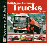 British & European Trucks of the 1970s 9781845844158<br>From the popular 'Those Were The Days...' series, this is a wonderful pictorial of trucks from Britain and Europe in the 1970s.<br>Publisher: Veloce<br>Paperback. 96pp. 20cm by 19cm.