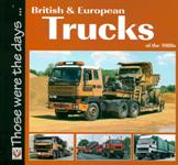 British & European Trucks of the 1980s 9781845844172<br>From the popular 'Those Were The Days...' series, this is a wonderful pictorial of trucks from Britain and Europe in the 1980s.<br>Publisher: Veloce<br>Paperback. 96pp. 20cm by 19cm.