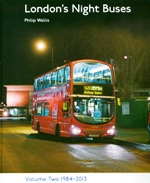 Volume Two of this detailed history of London's night buses takes the 