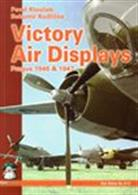 Victory Air Displays A pictorial record of the International Air Show at Prague-Ruzyne airport in September 1946 and July 1947, where military aircraft from Britain, France and the USA joined local civilian and military machines in the air and on the ground.Author: Pavel Kloucek & Bohumir Kudlicka.Publisher: MMP Books.Paperback. 88pp. 16cm by 23cm.