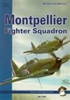 Montpellier Fighter Squadron 9788389450357The complete combat history of the men of the Polish Montpellier Squadron which was a group of Polish fighter pilots who served with a number of Armee de L'Air units throughout the Battle of France in 1940.Author: Bartlomiej Belcarz.Publisher: MMP Books.Paperback. 128pp. 16cm by 22cm.