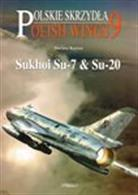 Sukhoi SU-7 &SU20 - Polish Wings 9 9788389450968Number 9 in the Polish Wings series describes and illustrates all the Polish Sukhoi's, with full details of all the airframes and their fates, detailed description of color schemes and markings, as well as many color photos and color profiles.Author: Dariusz Karnas.Publisher: Stratus.Paperback. 56pp. 21cm by 29cm.