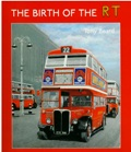 The Birth of the RT 9781854143518<br>London bus design from the RT1, 2RT2s and th3 3RT3s which came into service in 1939 and was still giving passenger service in 1979.<br>Author: Tony Beard.<br>Publisher: Capital Transport.<br>Hardback. 96pp. 22cm by 25cm.