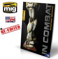 IN COMBAT - PAINTING MECHAS is here in its third edition, with revised and updated content and images.