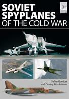 Soviet Spyplanes of The Cold War 9781781592854