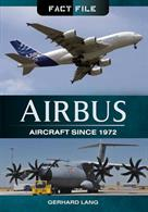 Airbus Aircraft Since 1972 9781783831715Part of the new Fact File series. Systematic model descriptions as well as the main data.Author: Gerhard Lang.Publisher: Pen & Sword.Paperback. 127pp. 14cm by 22cm.