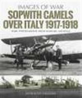 Images of War Sopwith Camels over Italy 1917-18 9781526723086Rare photographs from the wartime archives.Author: Norman Franks.Publisher: Pen & Sword.Paperback. 106pp. 19cm by 24cm.