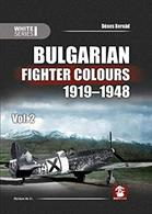Bulgarian Fighter Colours 1919 - 1948 Vol.2 9788365958198The ultimate reference work to the fighter and fighter trainer aircraft, and pilots, flying in Royal Bulgarian Airforce colours.Author: Denes Bernad.Publisher: MMP Books..Hardback. 264pp. 21cm by 30cm.