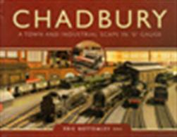 Chadbury A Town and Industrial Landscape in O Gauge 9781473876323