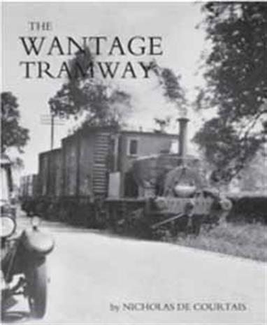 The Wantage Tramway by Nicholais de Courtais. Wild Swan PublicationsA much enlarged edition of the author's 1981 book describing and illustrating the roadside tramway that ran from the Great Western main line at Wantage Road to the town of the same name. Indisputably one the most idiosyncratic and delightful of Britain's diverse collection of light railways and tramways, this new edition contains a wonderful collection of images together with a surprisingly large number of recollections of both using and working on the line, collected over a period of years by the indomitable Chris Turner. Hopefully this will prove irresistible to followers of light railways and quaint English institutions alike! Author Nicholais de Courtais. 96 pages, softback, published 2017