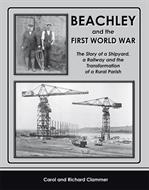 Beachley and the First World War : The Story of a Shipyard, a Railway and the Transformation of a Rural Parish by Carol & Richard ClammerIn the early months of 1917 German U-Boats were sinking Allied merchant ships at a much faster rate than they could be replaced and Britain faced a real danger of being starved into surrender. One of the Government's responses to this crisis was to boost shipbuilding capacity by building three new national shipyards on the banks of the Severn Estuary, the largest of which was to be located on the rural Beachley Peninsula in Gloucestershire. On 3rd September 1917 the inhabitants of this quiet country parish were given ten days' notice to vacate their homes in order to allow thousands of Royal Engineers and German Prisoners of War to begin construction.The authors have painted a vivid picture of local life before the war, the impact of the evacuation on the community and the construction of the huge shipyard together with its associated housing schemes, army and POW camps. They also record, for the very first time, the history of the railway branch line and the numerous railway locomotives which served the shipyard. At the end of the war the yard was still unfinished and accusations regarding its cost and alleged mismanagement grew into a national scandal which provided a rich vein of humour for satirical writers of the time. The scheme was eventually abandoned and the site converted into an Army Technical School while local people continued their long struggle to reclaim their homes and obtain fair compensation.This absorbing book draws on a wide range of contemporary sources and is illustrated by a superb selection of photographs and documents, very few of which have been published before. It will delight railway, industrial, military and social historians, and appeal to anyone with an interest in the local area.192 pages. 275x215mm. Printed on gloss art paper with colour laminated board covers.