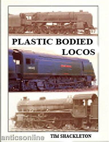 Wild Swan Plastic Bodied Locomotives Book by Tim Shackleton
