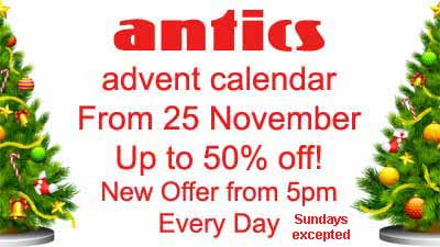 Antics Advent Calendar. Daily offers online and in store 25th November to Christmas Eve.