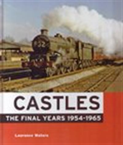 Ian Allan Publishing Illustrated book of the last years of Castle class railway engines